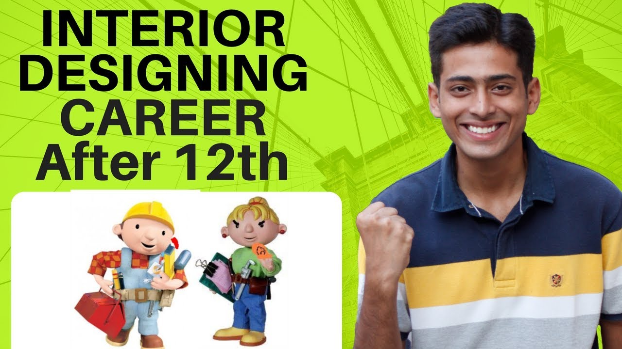 Interior Designing Career After 12th In India 37 By Abhishek Kumar Career Coach Youtube