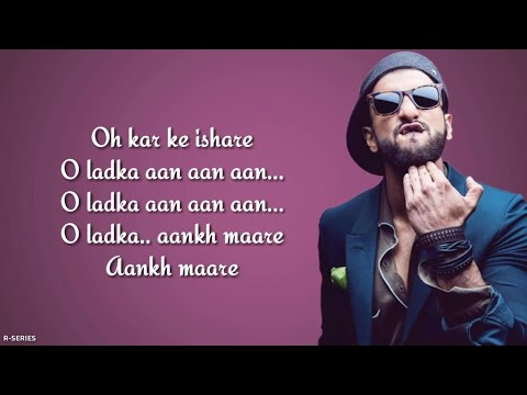 Aankh Marey (Lyrics) - Mika Singh | Neha Kakkar | Kumar Sanu | Simmba Mp3