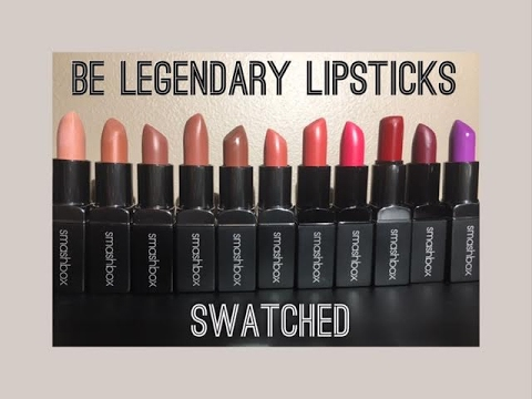 Smashbox Be Legendary Lipsticks Lip Swatches Youtube