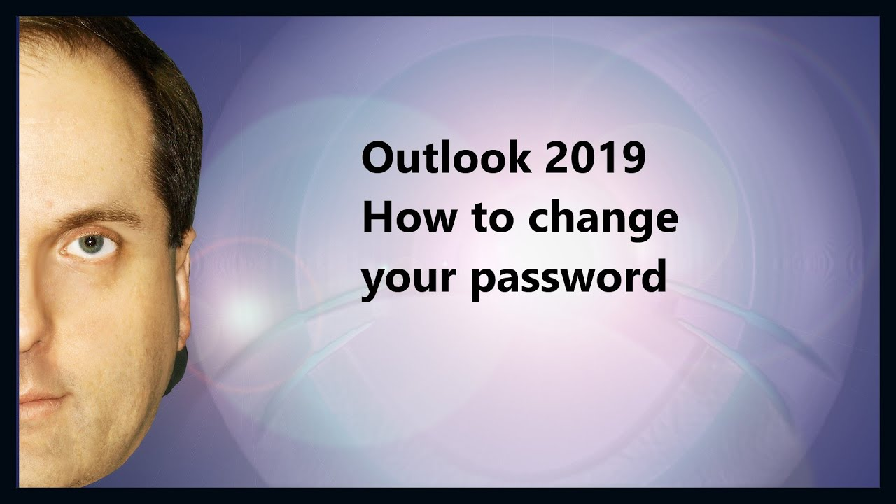 Outlook 2019 How to change your password