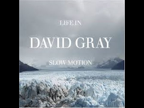 David gray - Life in slow motion Full Album