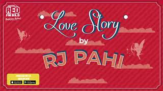 YOU WILL ALWAYS HAVE A SPECIAL PLACE IN MY HEART | Love Story by RJ Pahi