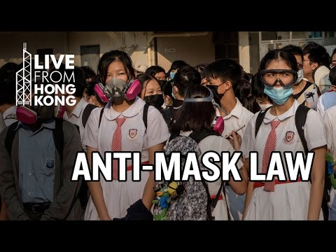 LIVE IN HONG KONG 16: Anti-Mask Law Protest