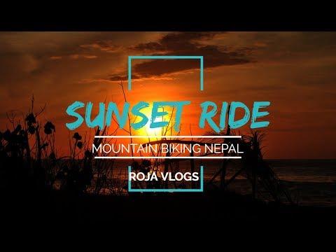 Mountain Biking ( MTB )     SUNSET RIDE    VLOG 3