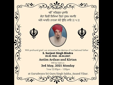 Live-Now-Antim-Ardass-S-Surjeet-Singh-Bindra-Anand-Vihar-03-May-2021