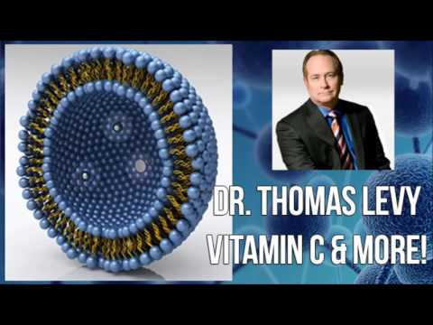 Dr. Thomas Levy The Power of Liposomal Vitamin C & Much More!