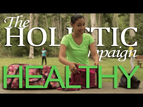 Healthy - The Holistic Campaign