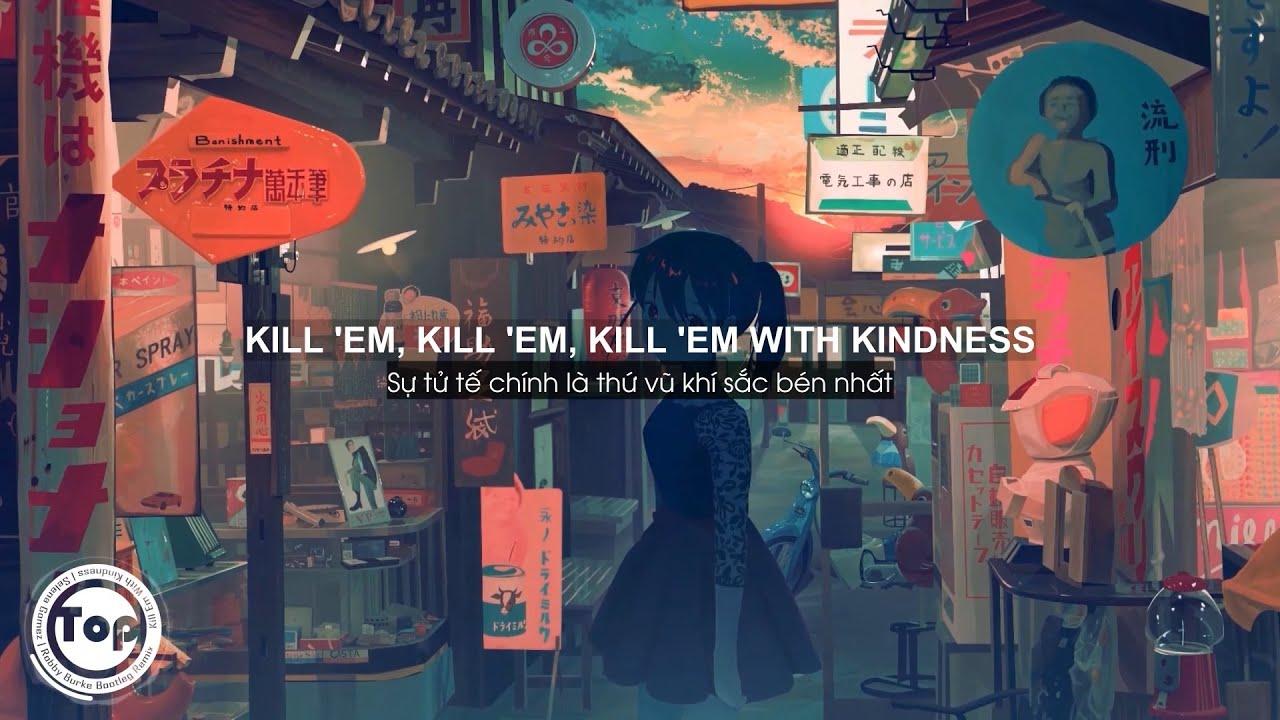 Kill Em With Kindness - Selena Gomez   Robby Burke Bootleg Remix (Lyrics + Vietsub) ♫