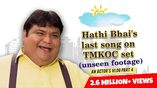 Unseen Footage of Hathi Bhai's Last day on TMKOC set | Try not to cry :(  | Vlog Part 4