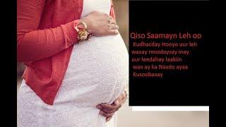 Hooyo Mooday inay uur Leedahay - Qiso Murugo Badan ....