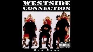 Westside Connection - Westward Ho (lyrics)