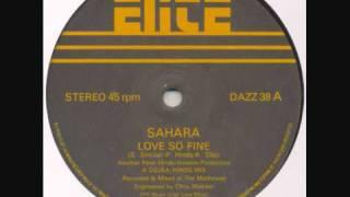 Sahara - Love So Fine