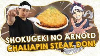 SHOKUGEKI NO ARNOLD : CHALIAPIN STEAK DON | FOOD WARS!