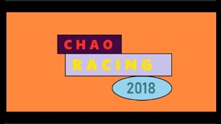 Chao Racing 2018 Week 7 Action Full Show (Oh We Hardly Miss You Spring!)