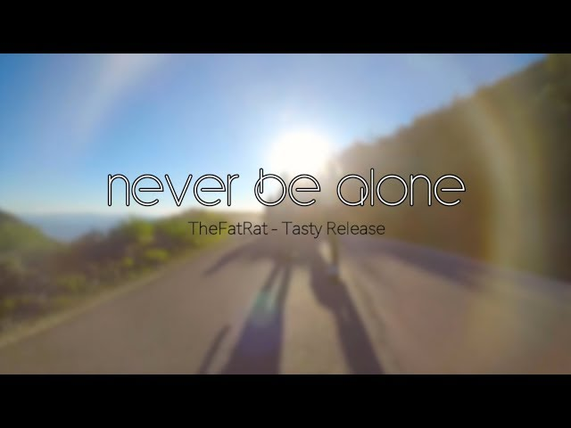 TheFatRat - Never Be Alone | Fast And Furious version | Best of EDM