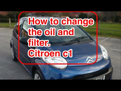 Citroen C1 How To Change The Engine Oil And Oil Filter Toyota
