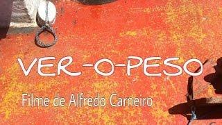 Mercado do Ver-o-Peso, Belém do Pará