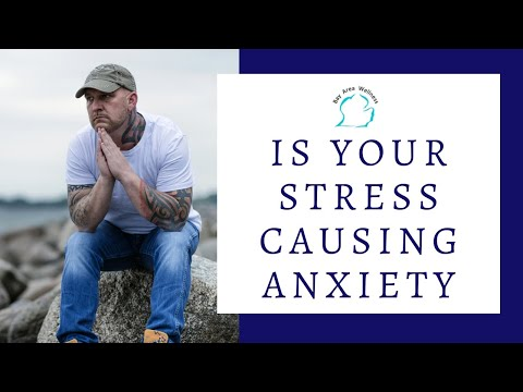Is Your Stress Causing Anxiety