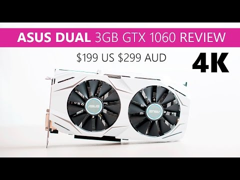 ASUS DUAL GTX 1060 3GB REVIEW Games 4K WOW!