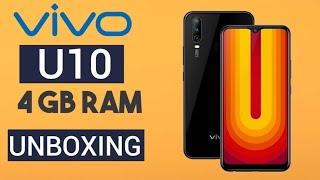 Vivo U10 4 GB RAM Unboxing   NICK TECH  