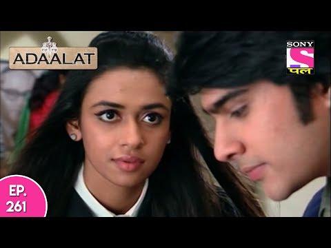 Adaalat - अदालत  - Episode 261 - 10th June, 2017 thumbnail