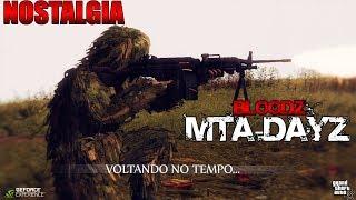 Mta Dayz - BloodZ / Nostalgia - Melhor servidor que já joguei!