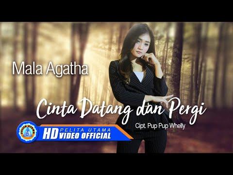 Download Mala Agatha - CINTA DATANG DAN PERGI ( Official Music Video ) [HD] Mp4 baru