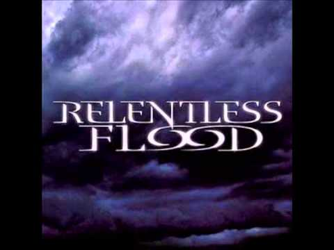Get Behind Me -  Relentless Flood