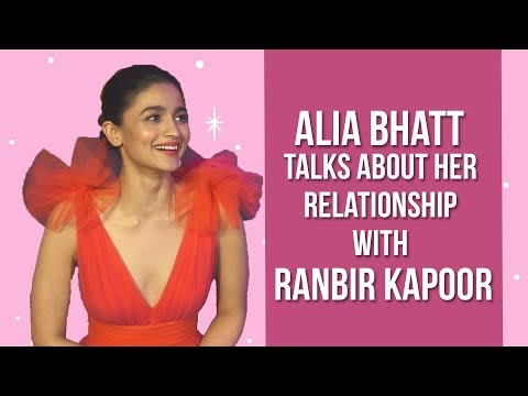 Alia Bhatt talks about her relationship with Ranbir Kapoor! | Pinkvilla | Bollywood