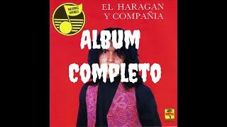 El Haragan y Compañia - Valedores Juveniles (Album completo)