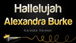 Alexandra Burke - Hallelujah (Karaoke Version)