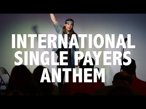 Tim Faust - International Single Payers Anthem (ft. Lousville DSA) -  Louisville KY 10/21/17