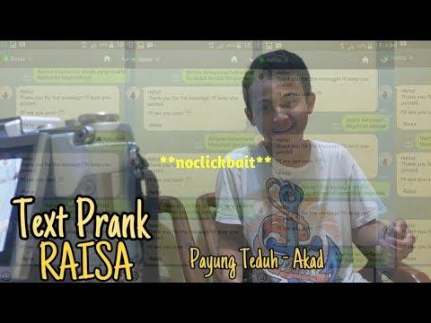 Text Prank ke Raisa pake lagu Akad - Payung Teduh **noclickbait**