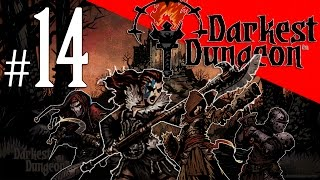 Darkest Dungeon - Episode 14 - B Team Refuses to be Shown Up