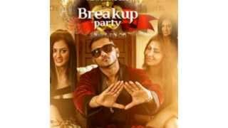 Breakup Party - Leo Feat Yo Yo Honey Singh (CleanVersion song)