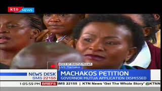 Machakos High Court throws out application by Governor Alfred Mutua