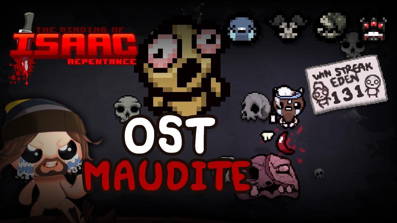 OST Maudite - Isaac Repentance (Eden Streak)