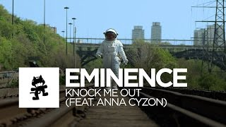 Eminence - Knock Me Out (feat. Anna Cyzon) [Monstercat Official Music Video]