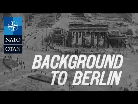 Background to Berlin [1962 - NATO Information Service]