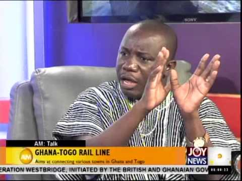 Ghana  Togo Rail Line - AM Talk (27-11-14)