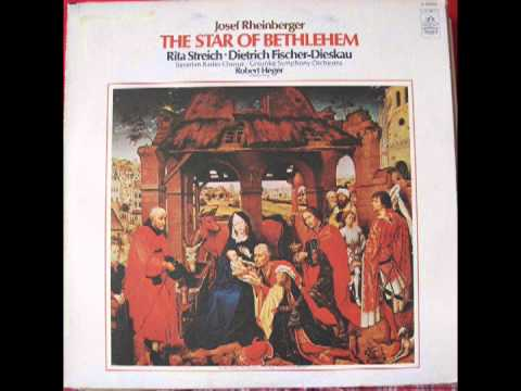 Rheinberger - The Star of Bethlehem