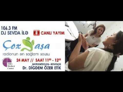 """Digdem Özer Etik """"Hepatitlər"""" 106.3FM """"Çox yaşa Sevda ilə"""" // ATLAS MEDICAL CENTER"""