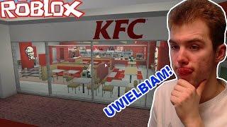 NAJLEPSZY FASTFOOD? | KFC TYCOON! | ROBLOX #138
