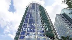 """322 E. Central Blvd. Unit 902 Orlando, FL 32801  """"The Waverly"""""""