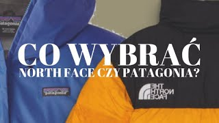 KURTKA NA ZIMĘ - NORTH FACE VS PATAGONIA