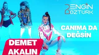 Demet Akalın – Canıma Da Değsin (Engin Öztürk Remix)