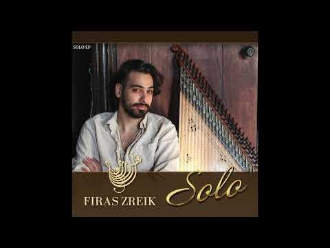 Firas Zreik - Solo (Full EP)