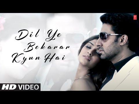 Dil Ye Bekarar Kyun Hai  Players  Abhishek Bachchan  Sonam Kapoor