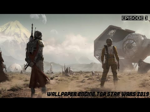 Wallpaper Engine Star Wars Top 75 Wallpapers 2019 Youtube