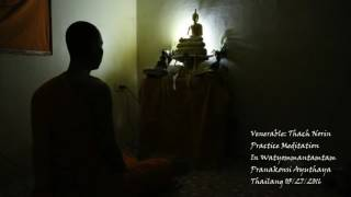 Meditation relax Time in Buddhisim : សម្មាធិពេលសម្រាកបែបព្រះពុទ្ធសាសនា